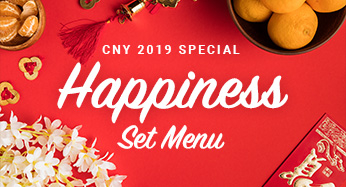 CNY 2019 Happiness Set Menu